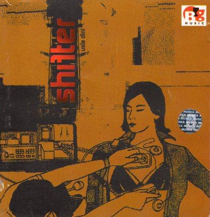 Shifter - Usia Dini (2001)